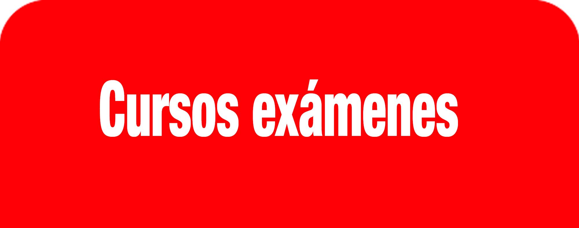 Cursos exámenes