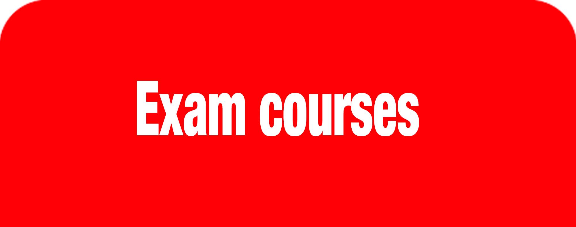 Exam courses